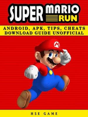 cover image of Super Mario Run Android, APK, Tips, Cheats Download Guide Unofficial