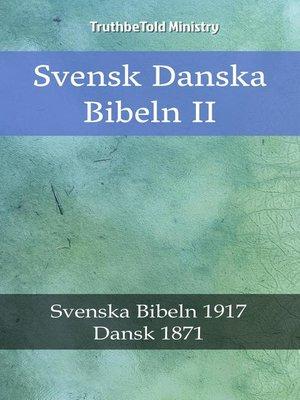 cover image of Svensk Danska Bibeln II