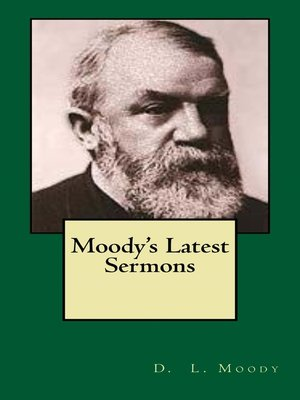cover image of Moody's Latest Sermons