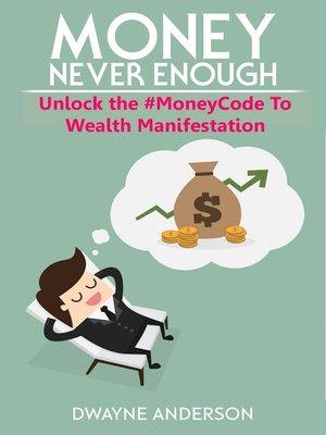 cover image of Unlocking the #Moneycode to Wealth Manifestation