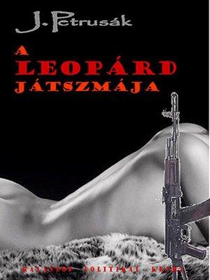 cover image of A Leopárd játszmája