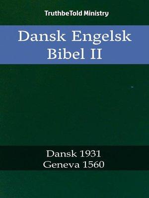 cover image of Dansk Engelsk Bibel II