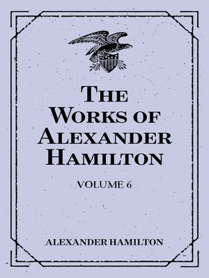cover image of The Works of Alexander Hamilton