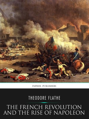 cover image of The French Revolution and the Rise of Napoleon