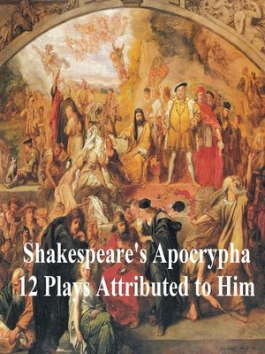 cover image of Shakespeare's Apocrypha: 12 plays