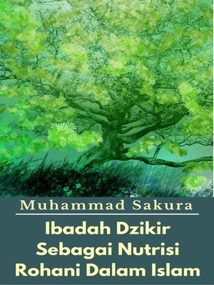 cover image of Ibadah Dzikir Sebagai Nutrisi Rohani Dalam Islam