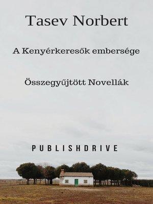 cover image of A Kenyérkeresők embersége