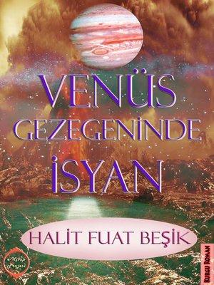 cover image of Venüs Gezegeninde İsyan