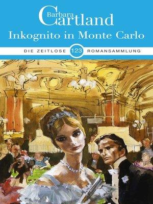 cover image of Inkognito in Monte Carlo
