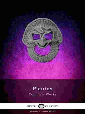 cover image of Delphi Complete Works of Plautus