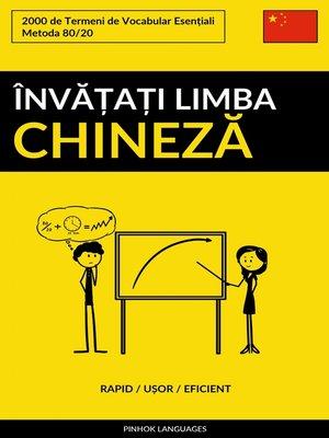 cover image of Învățați Limba Chineză--Rapid / Ușor / Eficient