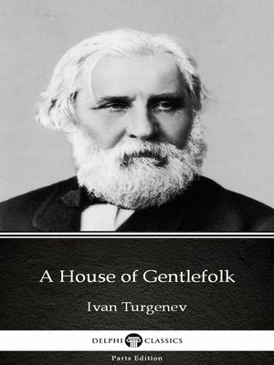 cover image of A House of Gentlefolk by Ivan Turgenev - Delphi Classics