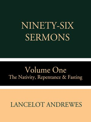 cover image of Ninety-Six Sermons: Volume One: The Nativity, Repentance & Fasting