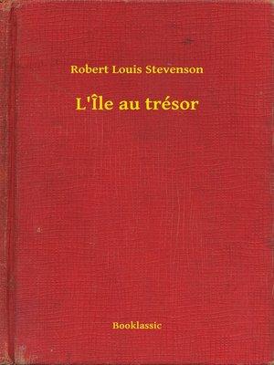 cover image of L'Île au trésor