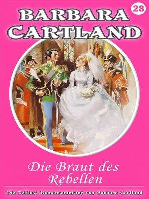 cover image of Die Braut des Rebellen