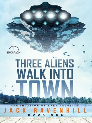 cover image of Three Aliens Walk Into Town