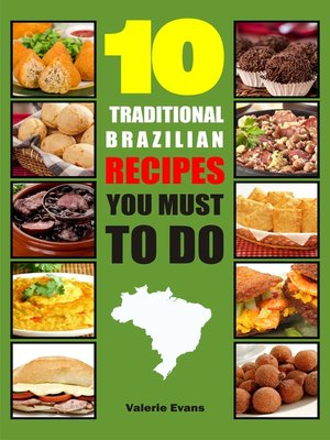 cover image of 10 Traditional Brazilian Recipes You Must To Do
