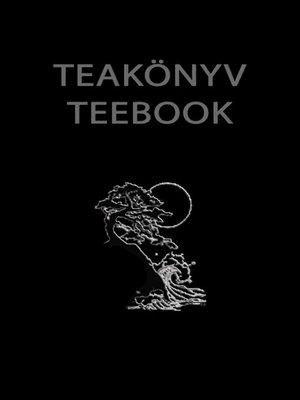 cover image of Teakönyv--Teebook