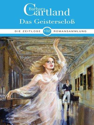 cover image of Das Geisterschloß