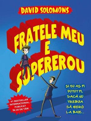 cover image of Fratele Meu Este Supererou