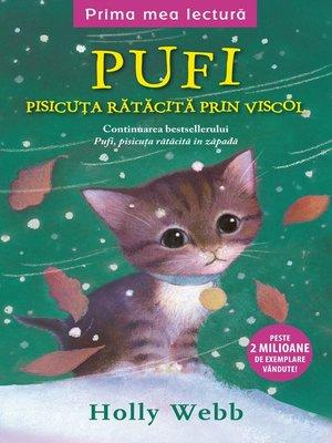 cover image of Pufi, Pisicuța Rătăcită Prin Viscol