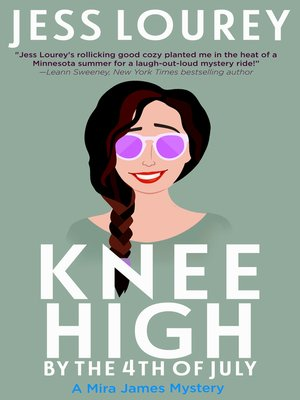 cover image of Knee High by the Fourth of July