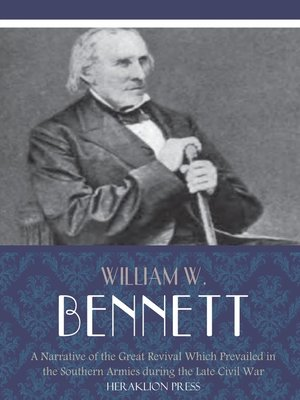 cover image of A Narrative of the Great Revival Which Prevailed in the Southern Armies during the Late Civil War