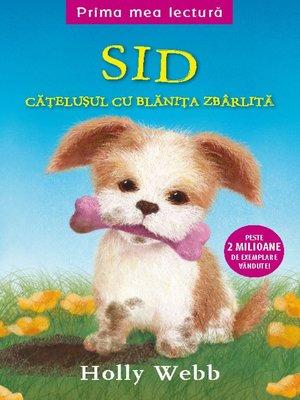 cover image of Sid, cățelușul cu blănița zbârlită
