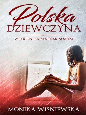 cover image of Polska Dziewczyna W Pogoni Za Angielskim Snem