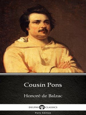 cover image of Cousin Pons by Honoré de Balzac--Delphi Classics (Illustrated)