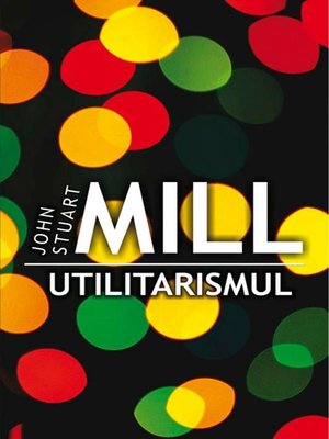 cover image of Utilitarismul