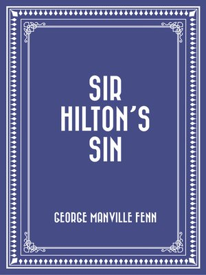 cover image of Sir Hilton's Sin
