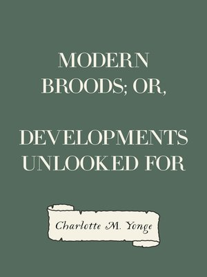 cover image of Modern Broods; Or, Developments Unlooked For