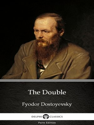 cover image of The Double by Fyodor Dostoyevsky