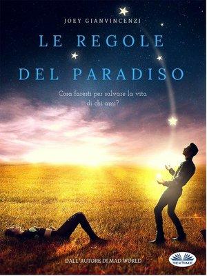cover image of Le Regole Del Paradiso