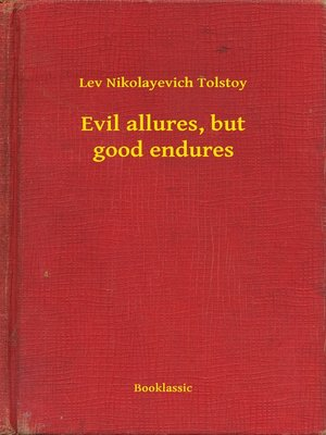 cover image of Evil allures, but good endures
