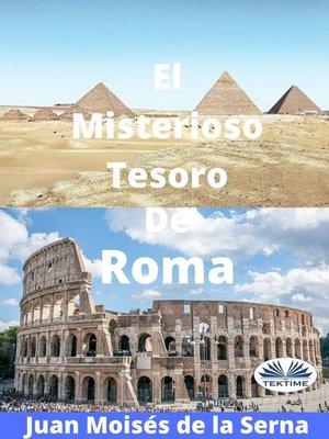 cover image of El Misterioso Tesoro De Roma