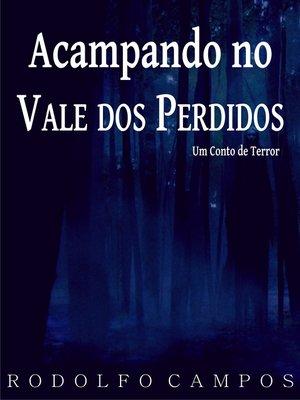 cover image of Acampando no Vale dos Perdidos