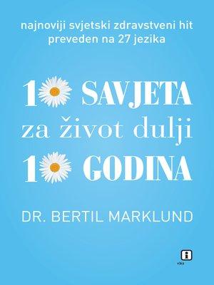cover image of 10 savjeta za život dulji 10 godina