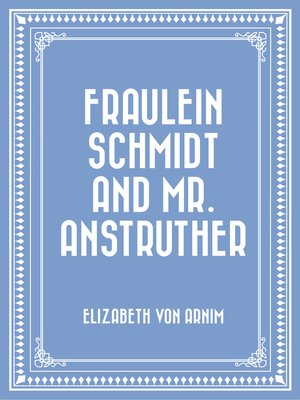 cover image of Fraulein Schmidt and Mr. Anstruther