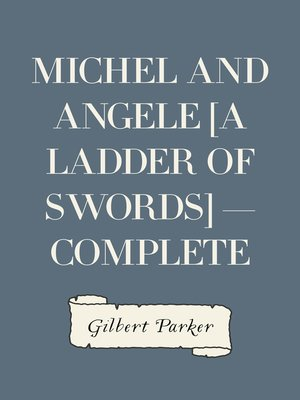 cover image of Michel and Angele [A Ladder of Swords] — Complete