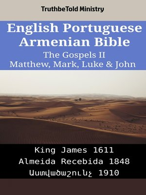 cover image of English Portuguese Armenian Bible--The Gospels II--Matthew, Mark, Luke & John