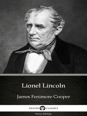 cover image of Lionel Lincoln by James Fenimore Cooper - Delphi Classics