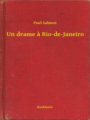 cover image of Un drame a Rio-de-Janeiro