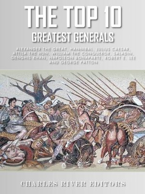 cover image of The Top 10 Greatest Generals