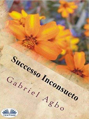 cover image of Successo Inconsueto