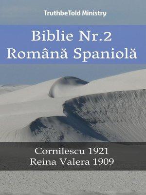 cover image of Biblie Nr.2 Română Spaniolă