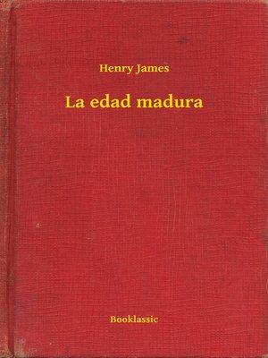 cover image of La edad madura