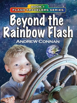cover image of Beyond the Rainbow Flash Book 1 in the Flash Travelers Series