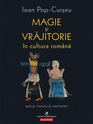 cover image of Magie și vrăjitorie în cultura română